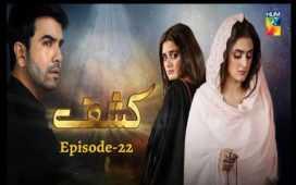 Kashf Episode 22 Review