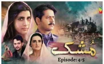 Mushk Episode 4 & 5 Review