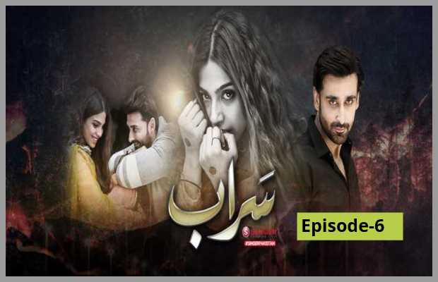 Saraab Episode 6 Review