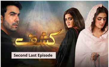Kashf Second Last Episode Review