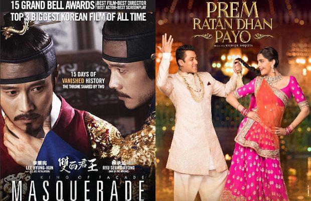 Masquerade (2012) into Prem Ratan Dhan Payo (2015)